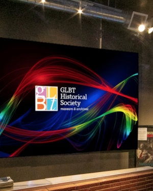 THE GLBT HISTORICAL SOCIETY MUSEUM